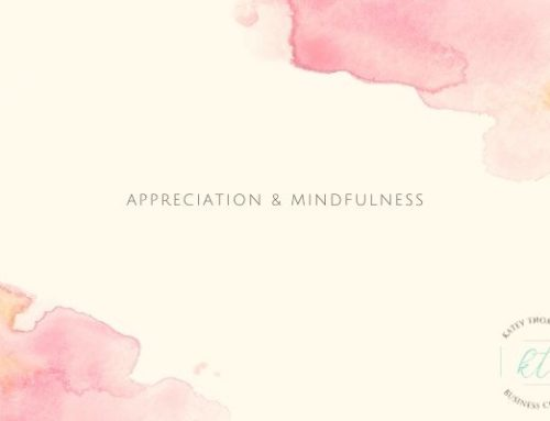 Appreciation & Mindfulness